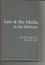 Gesetz und die Medien im Midwest-Redefreiheit Fragen