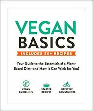 Vegan Basics Your Guide to the Essentials NEW (Paperback) Book