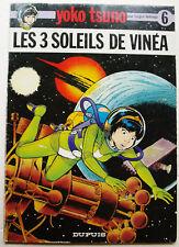 Yoko Tsuno T 6 Les 3 Soleils de Vinéa Roger LELOUP éd Dupuis D L 1976 EO