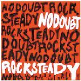 NO DOUBT - Rock steady - CD Album