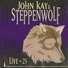 Steppenwolf - live At 25