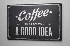 Blechschild Kaffee Cafe Bar Gute Idee