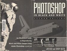 Photoshop in Black and White (Second Edition) EX. LIB.