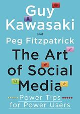 The Art of Social Media: Power Tips for Power Users New Paperback Book Guy, Fitz