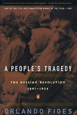 A People's Tragedy : A History of the Russian Revolution by Orlando Figes...