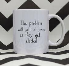 Political Joke Election Polictical Mug Funny Political Mug Boris Johnson Joke