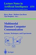 Multimodal Human-Computer Communication: Systems, Techniques, and Expe-ExLibrary