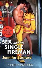 Sex and the Single Fireman: A Bachelor Firemen Novel (Bachelor Firemen of San G