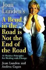 Joan Lunden's : Bend in the Road by Andrea Cagan and Joan Lunden (1998, Hardcove