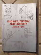 Engines, Energy and Entropy Thermodynamic Primer John Fenn 1982 Paperback Ed