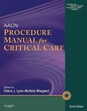 AACN Procedure Manual for Critical Care by AACN (2010, Paperback)
