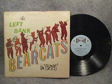33 RPM LP Record The Left Bank Bearcats Self Titled Somerset Records SF-8300