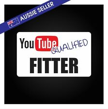 Youtube Qualified FITTER - FUNNY PRANK Sticker Tools Shed Car Decal Toolbox