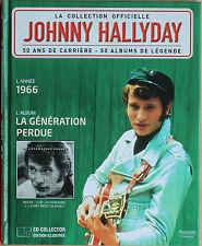 """JOHNNY HALLYDAY LA COLLECTION OFFICIELLE """"LA GENERATION PERDUE""""      CD"""