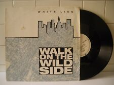 White lies Walk on the wild side (extended version)  1987  LP 33 Giri (BXB31)