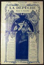 """Revue """"La Dépêche Dans la Famille"""" 10 Février 1902. 150 Gravures"""