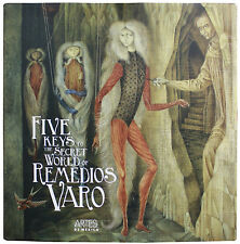 the five keys to the secret world of remedios varo buch neu sehr selten