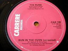 "THE RUNS - BUN IN THE OVEN  7"" VINYL"