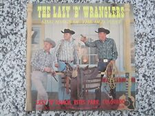 """THE LAZY B WRANGLERS  VINYL RECORD LP ~ SING SONGS OF THE OLD WEST """"SIGNED"""""""