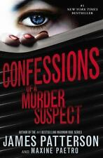 Confessions of a Murder Suspect by James Patterson and Maxine Paetro (2013, Pap…