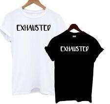 Exhausted T Shirt Black White Slogan Tee Mum Dad Funny Joke Baby Tired Sleepy