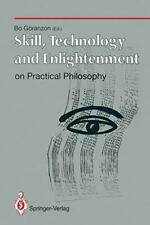Skill, Technology and Enlightenment: On Practic. Goranzon, Bo.#*=