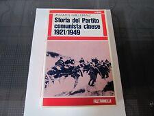 JACQUES GUILLERMAZ- STORIA DEL PARTITO COMUNISTA CINESE 1921/1949 - FELTRINELLI