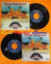 LP 45 7'' DOUG ASHDOWN Winter in america Skid row 1974 italy DECCA cd mc dvd