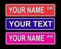 Custom personalized indoor/outdoor aluminum novelty street sign/door plaque 2x8
