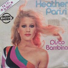 """7"""" 1979 discoteca culto mint -! HEATHER PARISI Discoteca Bambina"""