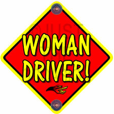 FIRE ~ Red WOMAN DRIVER! ~ Novelty Baby on Board Car Window Sign