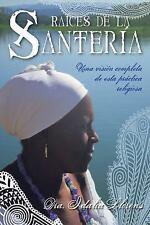 Raíces de la Santería: Una visión completa de esta práctica religiosa (Spanish