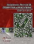 Information Systems and Computer Applications CLEP Test Study Guide -...