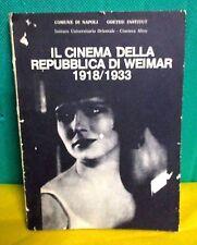 Comune di Napoli, Goethe Institut IL CINEMA DELLA REPUBBLICA DI WEIMAR 1918/1933