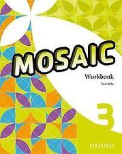 Mosaic 3 Workbook. NUEVO. Envío URGENTE. LIBRO DE TEXTO (IMOSVER)