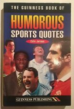 The Guinness Book of Humorous Sports Quotations by Guinness World Records