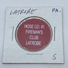 Hose Co #1 Fireman's Club Latrobe PA Good For Bottle Beer In Trade Token C521