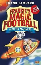 Frankie's Magic Football: 12 Meteor Madness, Very Good Condition Book, Lampard,