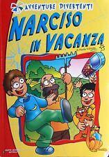 NARCISO IN VACANZA - P. Valente [Libro, Gruppo Editorisòle Raffaello]