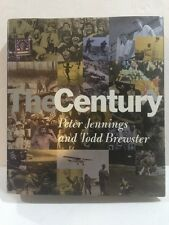 The Century by Peter Jennings & Todd Brewster 1998 Hardback Mint Conditions