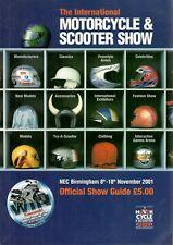 2001 8 - 18 NOV 36115 BIRMINGHAM THE  INTERNATIONAL MOTOR CYCLE  SHOW GUIDE