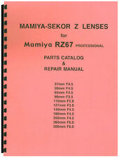 Mamiya-Sekor Z Lenses for Mamiya RZ67 Repair & Parts Manual