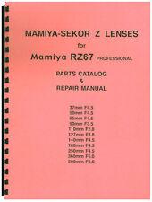 Mamiya-Sekor Z Lenses for Mamiya RZ67 Repair & Parts Manual
