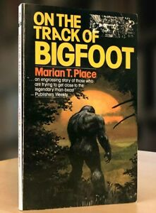 RARE On the Track of Bigfoot by Marian Place, 1979 PB, VG Condition