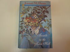 Jeanne M Dams SIGNED Trouble in the Town Hall 1996 HBDJ Dorothy Martin Mystery