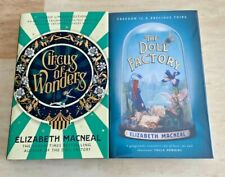 SINGED Circus of Wonders & The Doll Factory by, Elizabeth Macneal Hardbacks