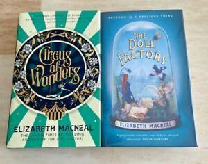 SINGED Circus of Wonders & The Doll Factory by, Elizabeth Macneal Hardbacks