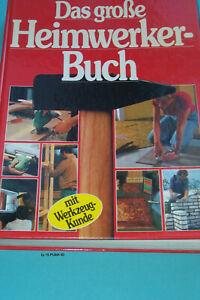 Das große Heimwerker Buch 320 Seiten , 1400 Fotos,  Zustand gut