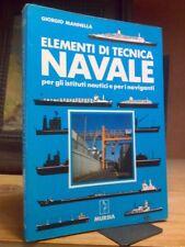 Giorgio Mannella - ELEMENTI DI TECNICA NAVALE - 1989