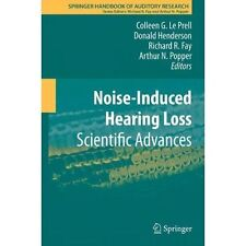 Noise-Induced Hearing Loss: Scientific Advances (Springer Handbook of Auditory